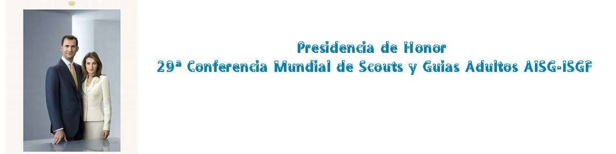 Sus Majestades los Reyes de España, Presidentes de Honor de la 29ª Conferencia Mundial ISGF-AISG